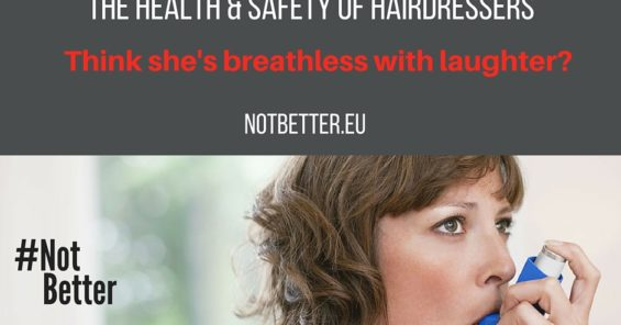 Health and safety of hairdressers – not a small thing!