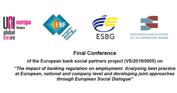 Final conference of the European Bank Social Partners project on the impact of regulation on employment