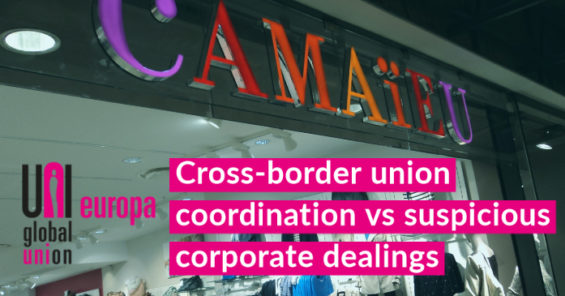 Restructuring disguised as liquidation? How cross border union solidarity is saving livelihoods at Camaïeu fashion retail chain