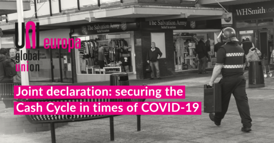 Governments must secure the Cash Cycle in times of COVID-19 – CoESS, ESTA & UNI Europa