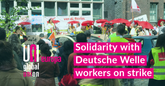 Solidarity with media workers on strike at the German broadcaster, Deutsche Welle in Berlin