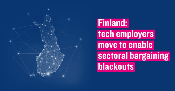 Finland: employers move to undermine sectoral bargaining in tech sector