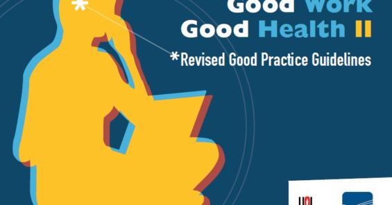 Good Work, Good Health II Guidelines