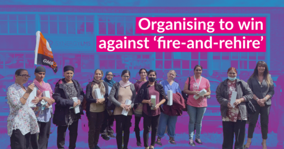 Beating back fire-and-rehire through organising