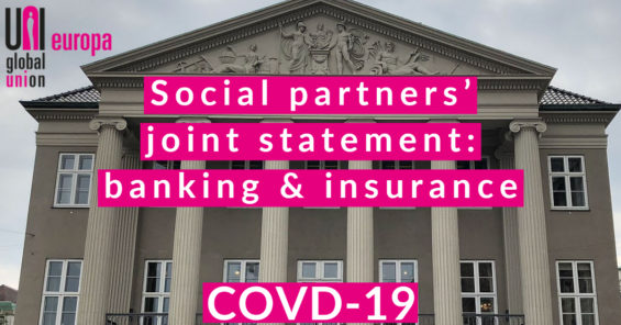 COVID-19: UNI Europa Finance signs joint statement with our European Social Partners in the Banking and Insurance Sectors