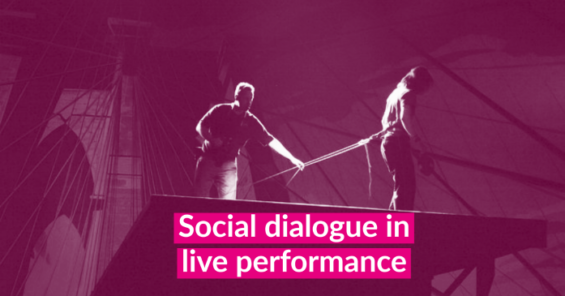 Strengthening social dialogue in the commercial live performance sector
