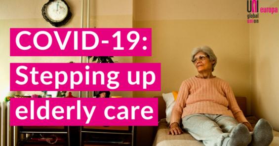 Stepping up elderly care in Coronavirus pandemic times