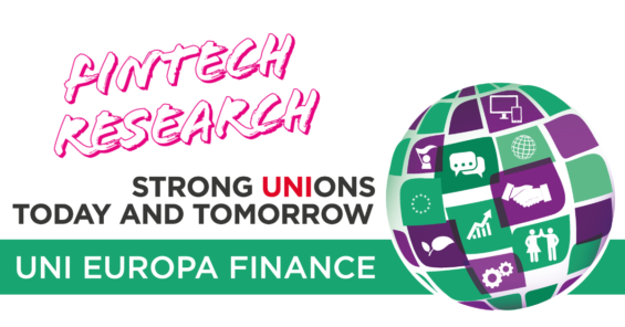 UNI Europa Finance is recruiting researchers for project related to the impact of Fintech on the financial sector