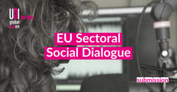 EU Sectoral Social Dialogue – UNI Europa submission to the EU Commission